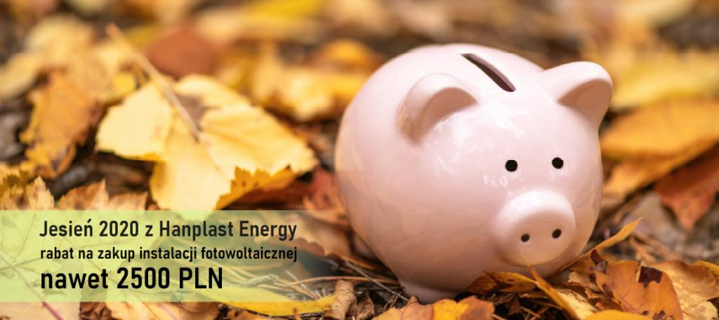 Fotowoltaika - promocja jesienna od Hanplast Energy.